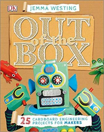 Out of the Box 25 Cardboard Engineering Projects for Makers